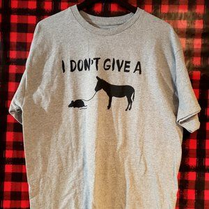 Other - I Don't Give a rats A** T-shirt